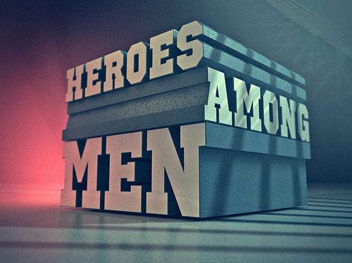 Heroes Among Men