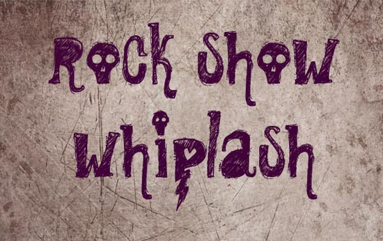 Rock Show Whiplash