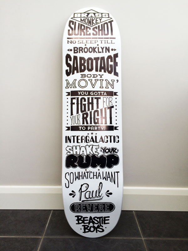 Beastie Boys tribute - type skateboard
