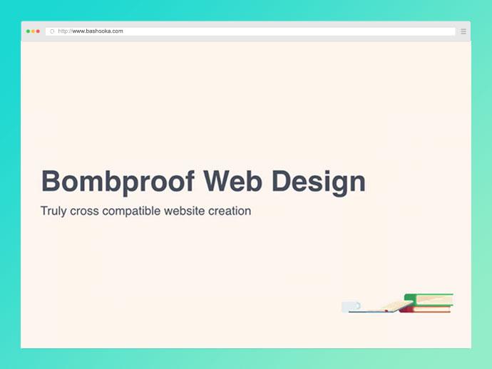 Bombproof Web Design