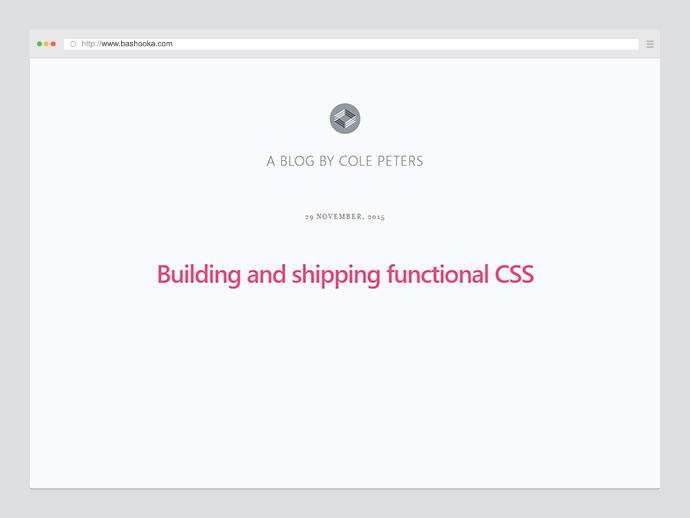 Building and shipping functional CSS