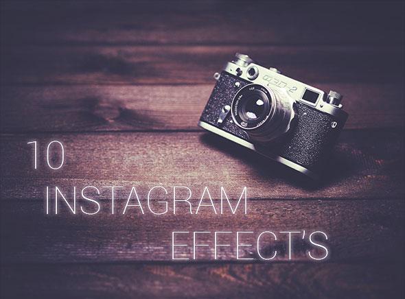 10 Instagram Effects