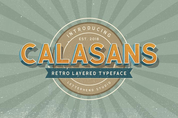 Calasans - 7 layered fonts