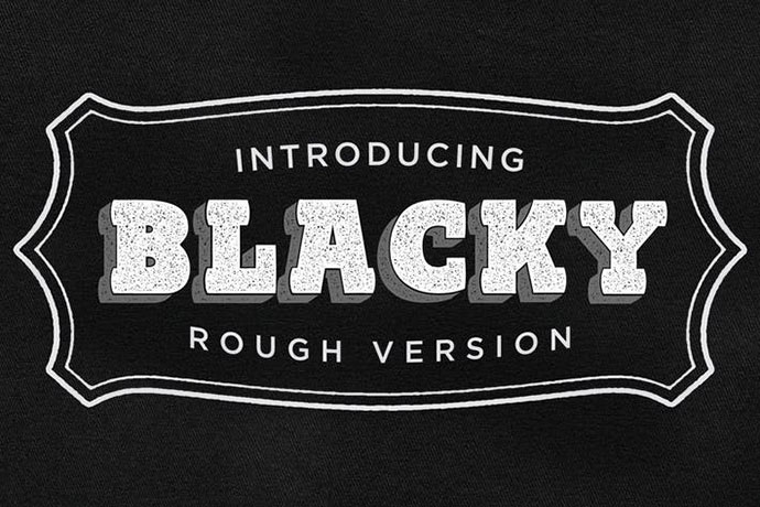 Blacky Typeface - ROUGH VERSION