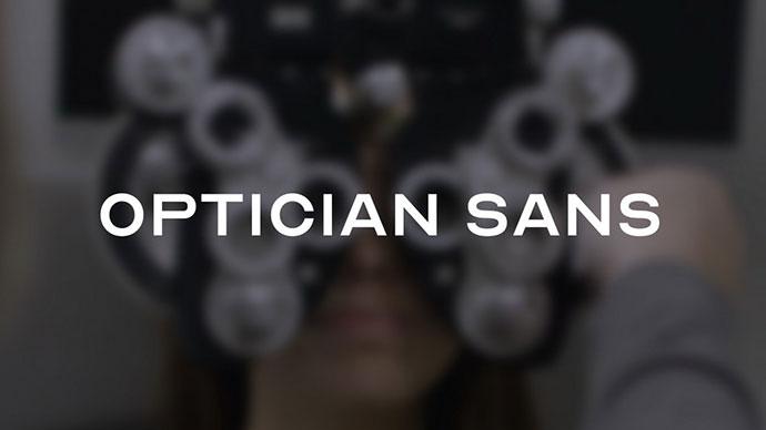 OPTICIAN SANS