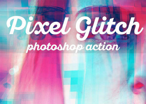 Pixel Glitch Photoshop Action