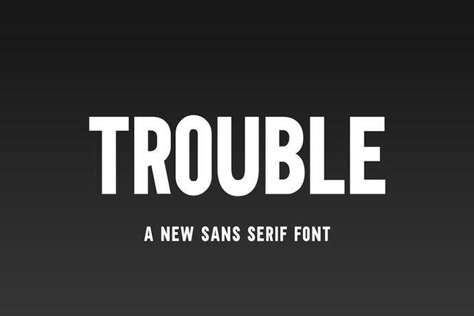 Trouble Sans Font