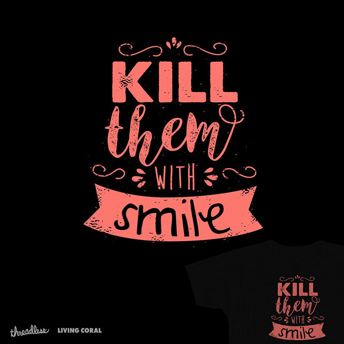 kill them with smile