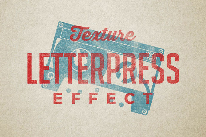 Vintage Letterpress Texture Effects