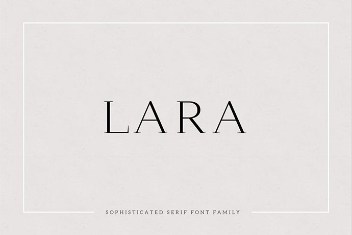 Lara - Sophisticated Serif Typeface
