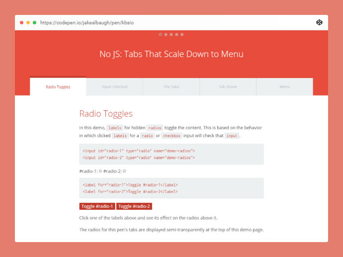 A tab-to-menu layout that doesn't use javascript. Modern browser compatible.