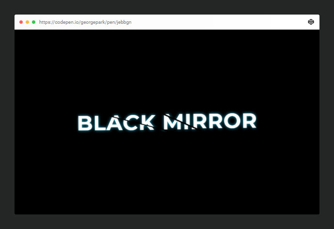 Black Mirror Cracked Text Effect